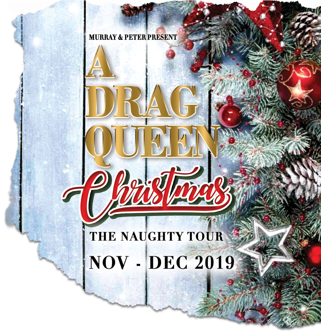 A Drag Queen Christmas 2019 Murray & Peter Present Pray the Gay Away, Dragula by the Boulet